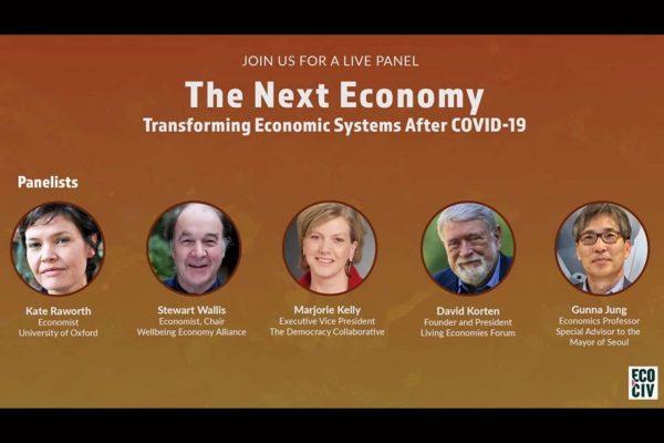 코비드19 이후의 글로벌 경제 체제의 변화 The Next Economy:Transforming Economics Systems After COVID-19